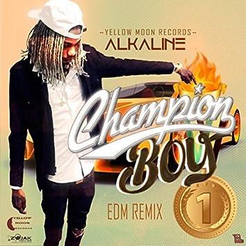 Champion Boy (EDM Remix) - Single