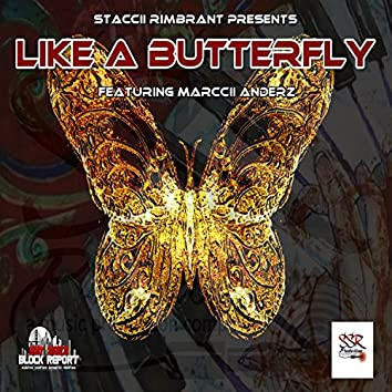 Like a Butterfly (feat. Marccii Anderz)