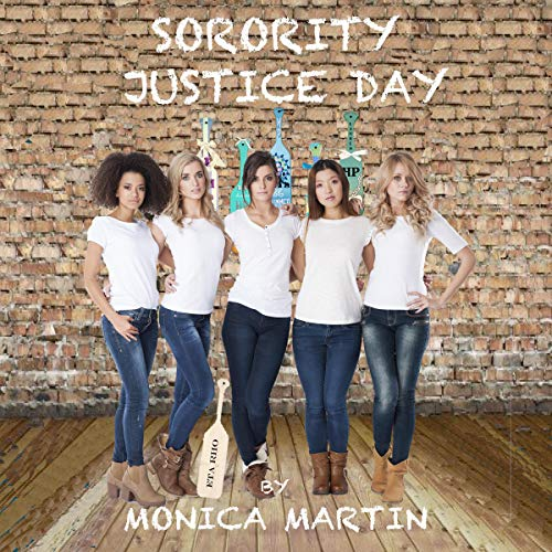 Sorority Justice Day audiobook cover art