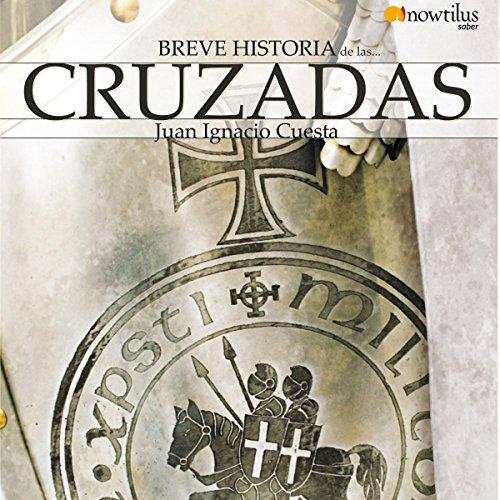 Breve historia de las cruzadas audiobook cover art