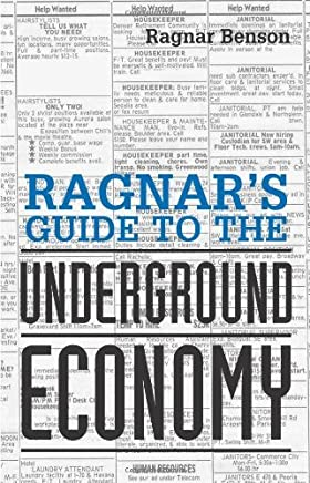 Ragnars Guide to the Underground Economy by Ragnar Benson (1-Jan-1999) Paperback