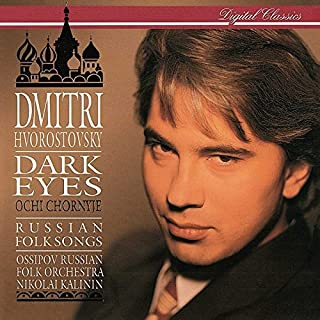 Dmitri Hvorostovsky - Dark Eyes: Russian Folk Songs by Dmitri Hvorostovsky