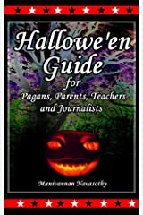 Halloween Guide for Parents,Teachers and Journalists Kindle Edition