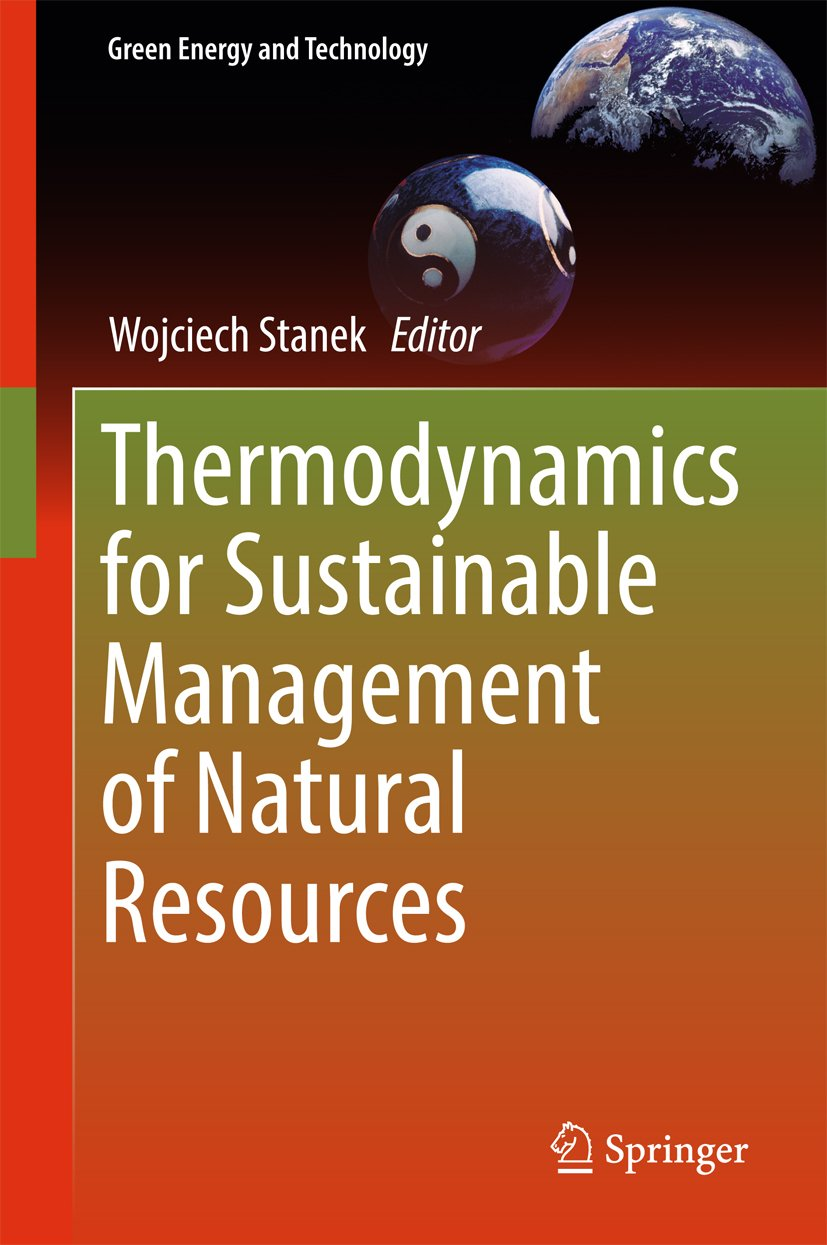 Thermodynamics for Sustainable Management of Natural Resources (Green Energy and Technology)
