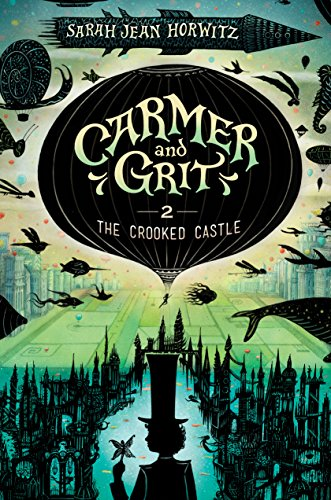 Carmer and Grit, Book Two: The Crooked Castle (English Edition)