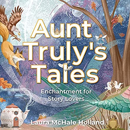 Aunt Truly's Tales