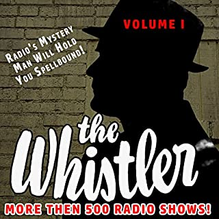The Whistler - More than 500 Radio Shows!, Volume 1 cover art