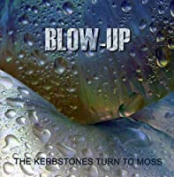 The Kerbstones by Blow Up (2009-06-23)