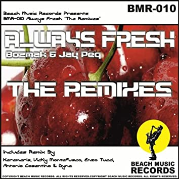 "Always Fresh ""The Remixes"""