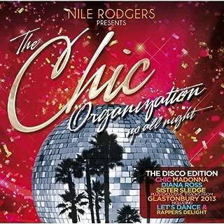 Chic Organization: Up All Night Disco Edition