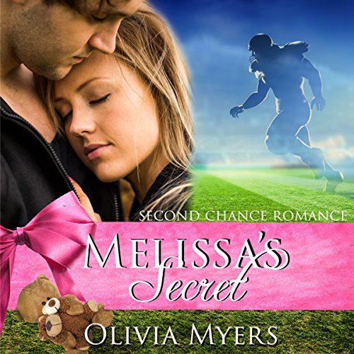 Second Chance Romance: Melissa's Secret audiobook cover art