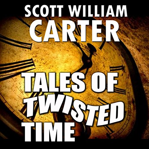 Tales of Twisted Time audiobook cover art