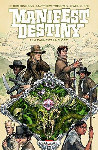 Manifest destiny T01: La Faune et la flore
