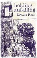 Holding Unfailing