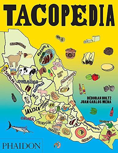 Tacopedia: The Taco Encyclopedia (FOOD COOK)