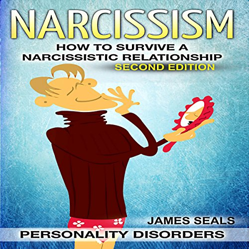 Personality Disorders: Narcissism audiobook cover art