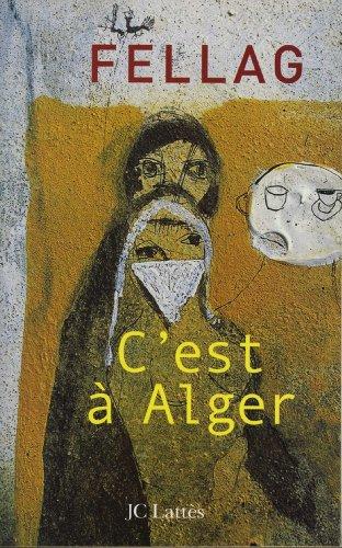 C'est à Alger (Romans contemporains)