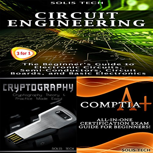 Circuit Engineering + Cryptography + CompTIA A+ audiobook cover art