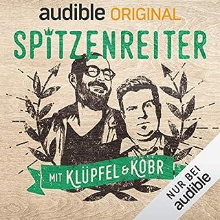 Spitzenreiter - mit Klüpfel & Kobr (Original Podcast)                   Autor:                                                                                                                                 Spitzenreiter - mit Klüpfel & Kobr                               Sprecher:                                                                                                                                 Volker Klüpfel,                                                                                        Michael Kobr                      Spieldauer: 10 Std.     156 Bewertungen     Gesamt 3,9