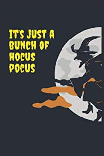 It's Just a Bunch of Hocus Pocus: funny halloween hocus pocus , Halloween Lined Notebook / Journal / Diary Gift, 110 blank...