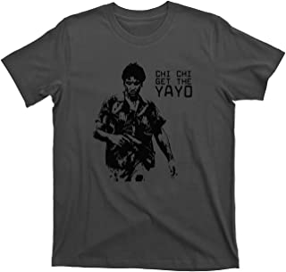 Chi Chi Get The Yayo Tony Montana Scarface Drug Lord Dealer Gangster tee T Shirt