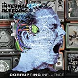 Corrupting Influence [Vinilo]