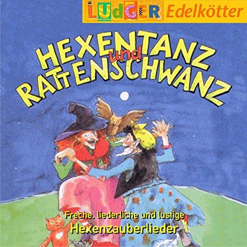 Hexentanz und Rattenschwanz