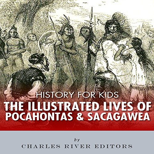 History for Kids: The Lives of Pocahontas and Sacagawea audiobook cover art