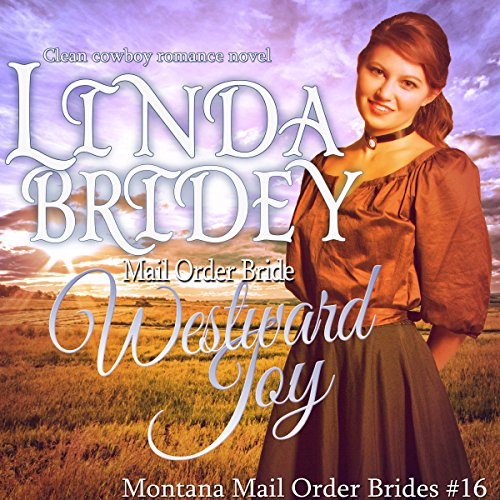 Mail Order Bride: Westward Joy audiobook cover art