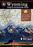 Wyoming Benchmark Road & Recreation Atlas