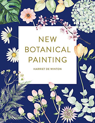 Compare Textbook Prices for New Botanical Painting  ISBN 9781781576786 by Winton, Harriet de