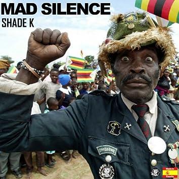 Mad Silence