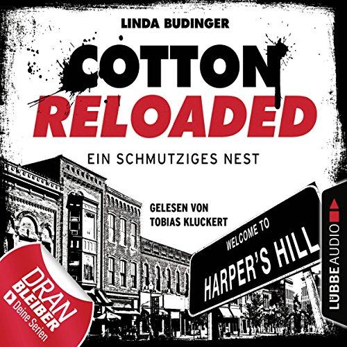 Ein schmutziges Nest     Cotton Reloaded 40              Autor:                                                                                                                                 Linda Budinger                               Sprecher:                                                                                                                                 Tobias Kluckert                      Spieldauer: 3 Std. und 25 Min.     58 Bewertungen     Gesamt 4,3