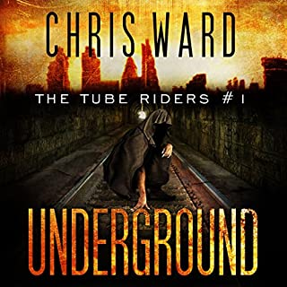 The Tube Riders: Underground audiobook cover art