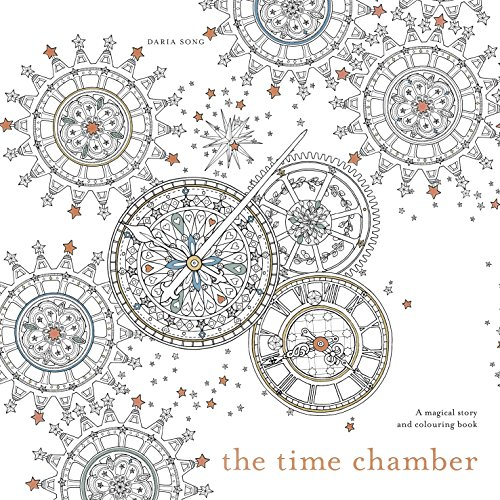 The Time Chamber: A magical story and colouring book
