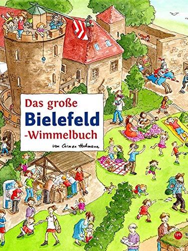 Das große BIELEFELD-Wimmelbuch (Städte-Wimmelbücher)