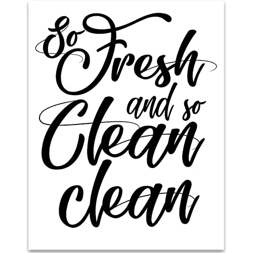 73d8dc7bf99 So Fresh and So Clean Clean - 11x14 Unframed Typography Art Print - Great  Bathroom Decor