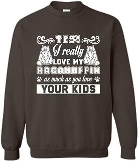 I Really Love Ragamuffin Cat T Shirt, Crewneck Sweatshirts Design