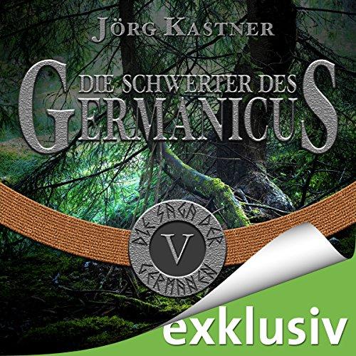 Die Schwerter des Germanicus (Die Saga der Germanen 5) Titelbild