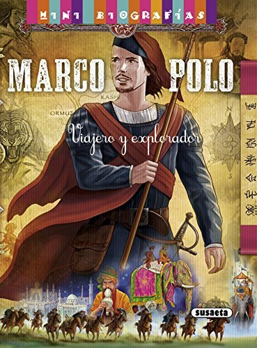 Marco Polo. Viajero y explorador (Mini biografias nº 8)