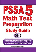PSSA 5 Math Test Preparation and Study Guide: The Most Comprehensive Prep Book with Two Full-Length PSSA Math Tests