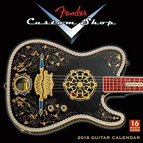 Fender Custom Shop Guitars 2018 Calendar