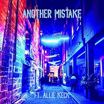 Another Mistake (feat. Allie Keck)