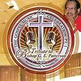 Tribute To Bishop G.E. Patterson