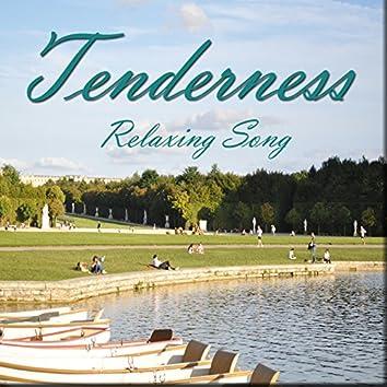 Tenderness (Relaxing Song)