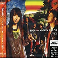 Over by High & Mighty Color (2005-04-20)