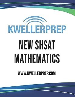 Kweller Prep NEW SHSAT Mathematics