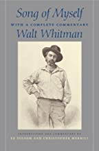 Song of Myself: With a Complete Commentary (Iowa Whitman Series)