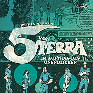 Die 5 von Terra: Im Auftrag des Unendlichen                   Autor:                                                                                                                                 Esteban Maroto                               Sprecher:                                                                                                                                 Oliver Stritzel,                                                                                        Marc Schülert,                                                                                        Katharina von Daake,                   und andere                 Spieldauer: 2 Std. und 12 Min.     8 Bewertungen     Gesamt 3,9