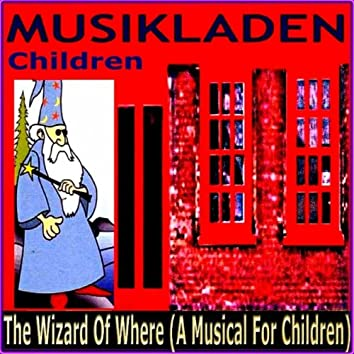 The Wizard of Where (Musikladen)